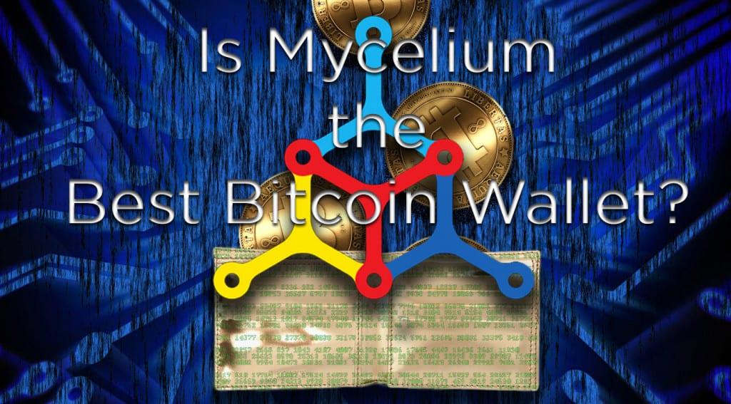 Mycelium bitcoin wallet review